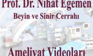 Beyin Kanaması Ameliyatı Videosu