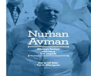 Nöroşirürjiye Adanmış Bir Yaşam: Nurhan Avman